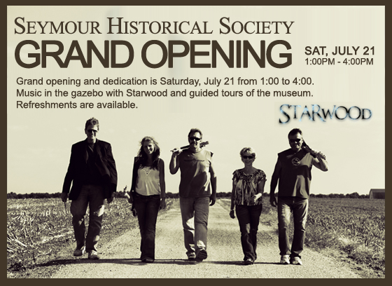 SEYMOUR HISTORICAL SOCIETY GRAND OPENING